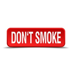 Dont smoke red 3d square button isolated on white vector