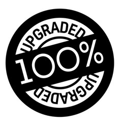 100 percent upgraded stamp on white vector