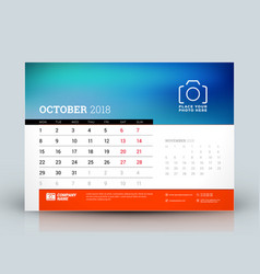 Calendar design template october 2018 place for vector