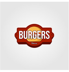 Vintage burger logo or signs for food company vector