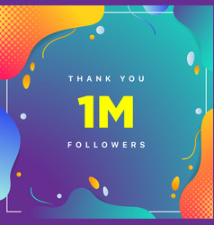 1m or 1000000 followers thank you colorful vector