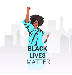 Black lives matter african american woman holding vector