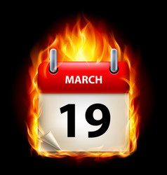 Nineteenth march in calendar burning icon on vector