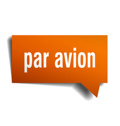 Par avion orange 3d speech bubble vector