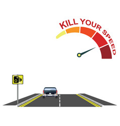 Road traffic kill your speed message vector
