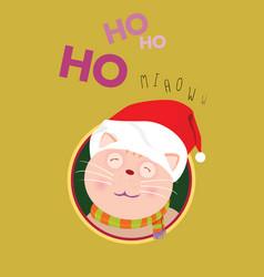 santa cat say ho ho for christmas and new year vector image vector image