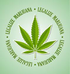 Legalize marijuana hemp leaf on pale green vector