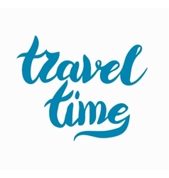 lettering design element Travel time poster vector image