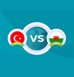 Turkey vs wales match football 2020 championship vector