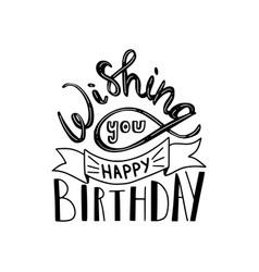 Wishing you happy birthday vector