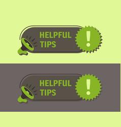 Helpful tips megaphone with bubble speech sticker vector