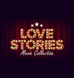 Love stories movie collection poster retro vector