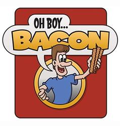 Oh Boy Bacon design vector