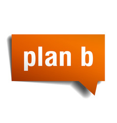 plan b orange 3d speech bubble vector image