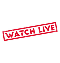 Watch live rubber stamp vector