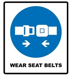 Wear seat belts sign vector image vector image