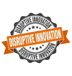 Disruptive innovation stamp sign seal vector