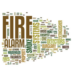 fire alarm systems text background word cloud vector image
