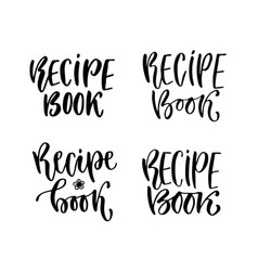modern lettering recipe book cover vector image