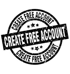 create free account round grunge black stamp vector image vector image