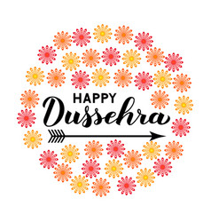 Happy dussehra hand lettering with arrow vector