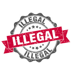 Illegal stamp sign seal vector