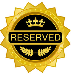 Reserved gold icon vector