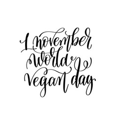 1 november world vegan day - hand lettering vector image