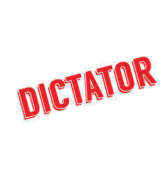 dictator rubber stamp vector image
