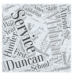 Duncan Hunter Republican Word Cloud Concept vector