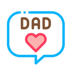 Love daddy message outline vector