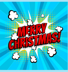 merry christmas pop art comic book text vector image