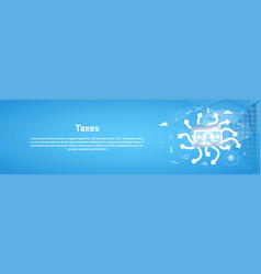 taxes payment concept horizontal web banner with vector image