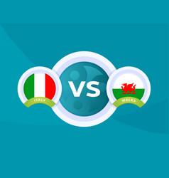 Italy vs wales match football 2020 championship vector