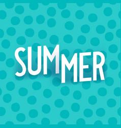 Summer creative isometric typography vector