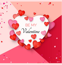 Be my valentine card red and pink hearts around vector