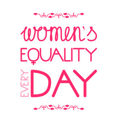 Womens equality day letitering with the name of vector