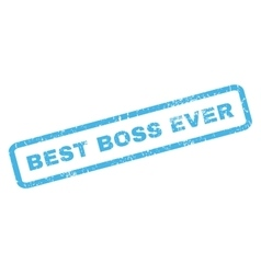 Best boss ever rubber stamp vector
