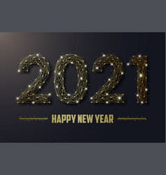 2021 new year golden polygonal wireframe mesh vector image