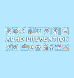 Adhd prevention word concepts banner vector