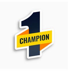 Number one champion winner sticker design vector
