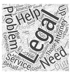 Why you need legal help Word Cloud Concept vector