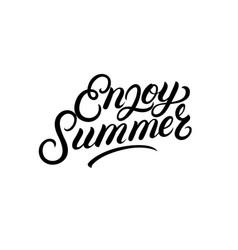 enjoy summer hand written lettering vector image vector image