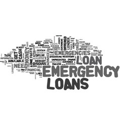 A comparison of emergency loans available to vector
