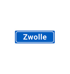 blue and white city sign of zwolle vector image