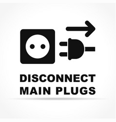 Disconnect main plugs icon concept vector