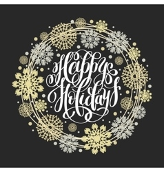 Happy Holidays circle hand lettering logo vector image