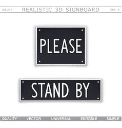 Please stand by vector
