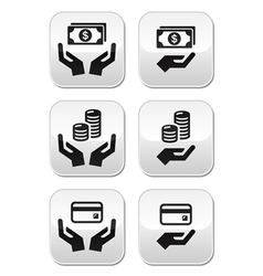Hands with money buttons set vector image vector image