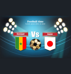 Football board senegal flag vs japan 2018 world vector